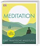 Meditation: Eine praktische Anleitung. Mit Meditationen auf CD und als Download