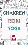 Chakren | Reiki | Yoga: Die Bücher für mehr Gesundheit und innere Ruhe