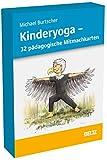 Kinderyoga - 32 pädagogische Mitmachkarten