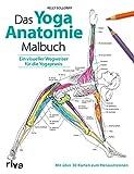 Das Yoga-Anatomie-Malbuch: Ein visueller Wegweiser für die...