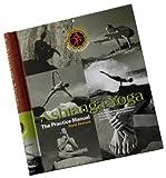 Swenson, D: Ashtanga Yoga: The Practice Manual