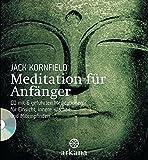 Meditation für Anfänger: + CD mit 6 geführten...